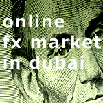 Online Forex currency trading in Dubai and UAE